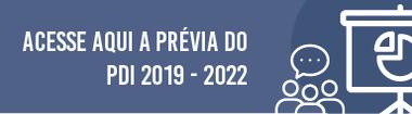 Prévia do PDI 2019-2022: prazo para sugestões vai até 05/12